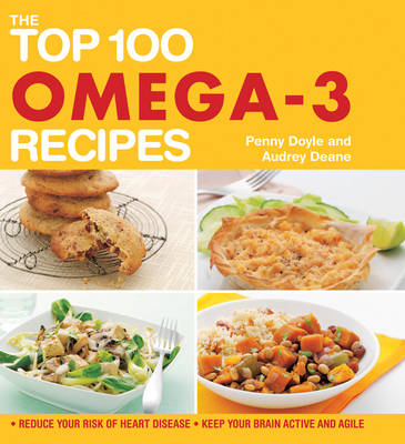 The Top 100 Omega-3 Recipes (Paperback)
