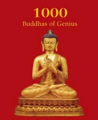 1000 Buddhas of Genius (Hardback)