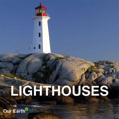 Lighthouses - Our Earth Collection (Hardback)