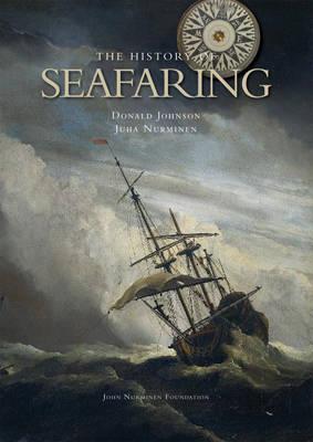 The HISTORY OF SEAFARING (Hardback)