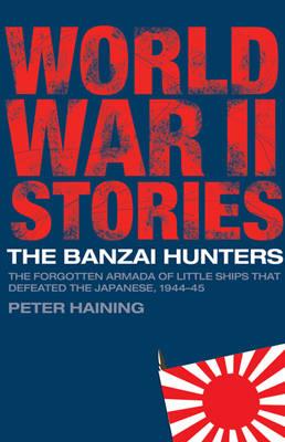 The BANZAI HUNTERS (Paperback)