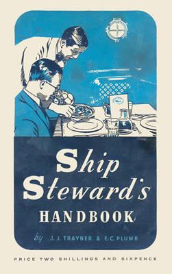 Ship Steward's Handbook (Hardback)