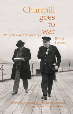 CHURCHILL GOES TO WAR (Paperback)
