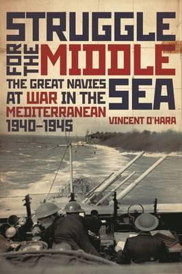 Struggle for the Middle Sea (Hardback)