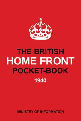 The HOME FRONT POCKET BOOK (Hardback)