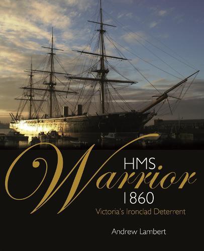 HMS WARRIOR 1860 (Hardback)