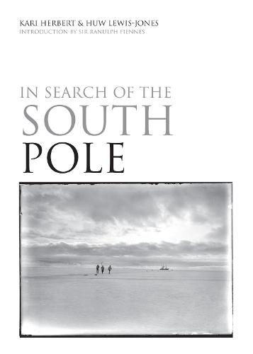 IN SEARCH OF THE SOUTH POLE (Hardback)