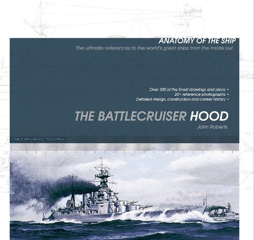 ANATOMY OF THE SHIP BATTLECRUISER HOOD (Paperback)