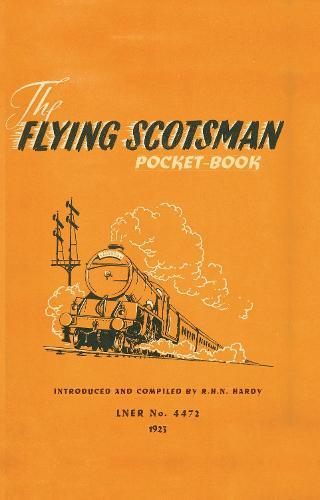 The Flying Scotsman Pocket-Book (Hardback)