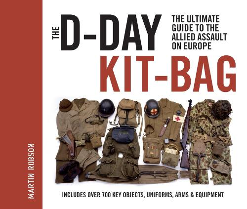 The D-DAY KIT-BAG (Hardback)