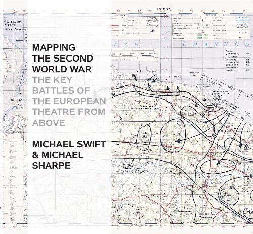 MAPPING THE SECOND WORLD WAR (Hardback)