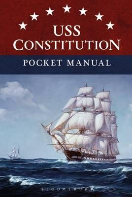 USS Constitution A Midshipman's Pocket Manual 1814 (Hardback)