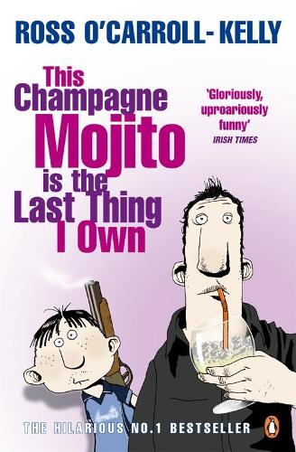 This Champagne Mojito is the Last Thing I Own (Paperback)