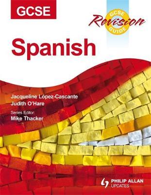 GCSE Spanish Revision Guide (Paperback)
