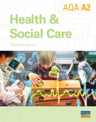 A2 AQA Health and Social Care: Textbook (Paperback)