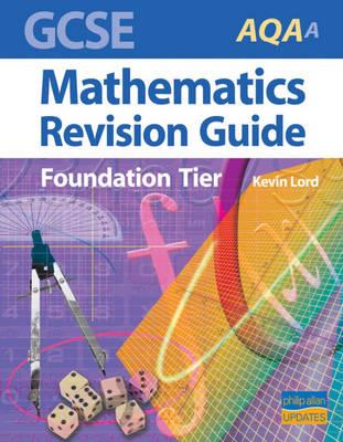 GCSE AQA (A) Mathematics (Foundation) Revision Guide (Paperback)