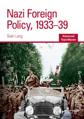 Nazi Foreign Policy, 1933-39 (Paperback)