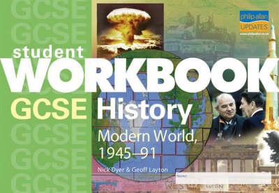 GCSE History: Student Workbook: Modern World History, 1945-91 (Paperback)