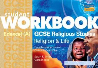 GCSE Religious Studies: Student Workbook: Edexcel (A) Religion and Life