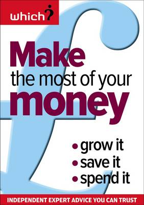 Make the Most of Your Money: Grow it, Save it, Spend it (Paperback)