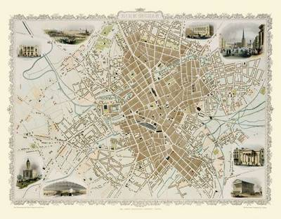 John Tallis Map of Birmingham 1851: Colour Print of Map of Birmingham 1851 by John Tallis - Birmingham Old Maps and Plans (Sheet map, flat)