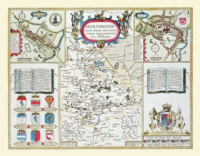 John Speeds Map of Huntinghamshire 1611: Colour Print of County Map of Huntinghamshire 1611 by John Speed (Sheet map, flat)