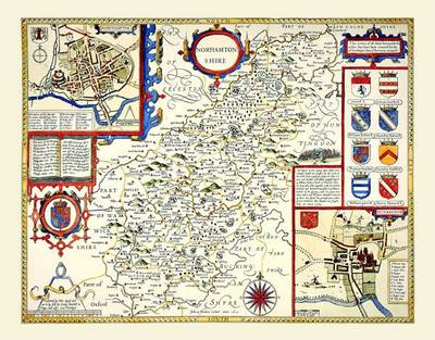 John Speeds Map of Northamptonshire 1611: Colour Print of Map of Northamptonshire 1611 by John Speed (Sheet map, flat)