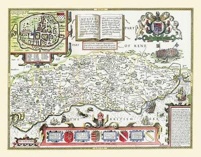 John Speeds Map of Sussex 1611: Colour Print of County Map of Sussex 1611 by John Speed (Sheet map, flat)
