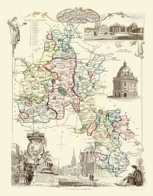 Thomas Moules Map of Oxfordshire 1837: Colour Print of County Map of Oxfordshire 1837 by Thomas Moule (Sheet map, flat)