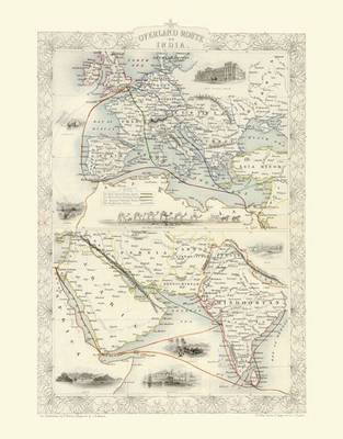 John Tallis Map of the Overland Route to India 1851: Colour Print of the Overland Route to India 1851 by John Tallis (Sheet map, flat)