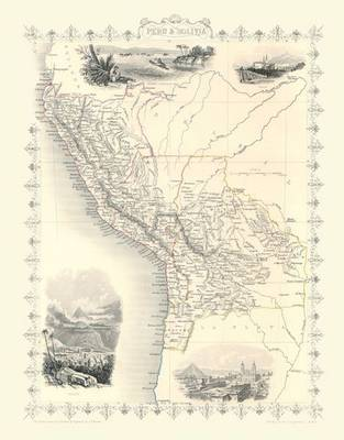 John Tallis Map of Peru and Bolivia 1851: Colour Print of Map of Peru and Bolivia 1851by John Tallis (Sheet map, flat)