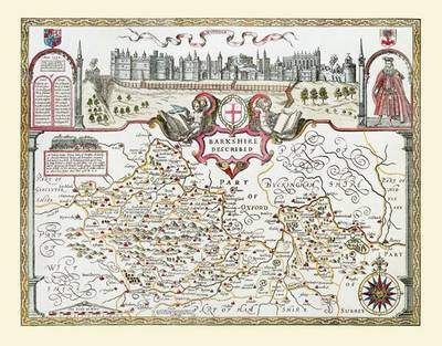 """John Speed Map of Berkshire 1611: 30"""" x 25"""" Large Photographic Poster Print of the County of Berkshire - England (Sheet map, rolled)"""