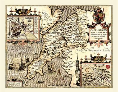 """John Speed Map of Caernarvonshire 1611: 20"""" x 16"""" Photographic Print of the County of Caernarvonshire - Wales (Sheet map, flat)"""