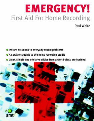 Emergency] First Aid For Home Recording (Paperback)
