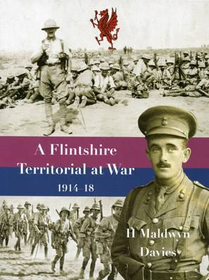 A Flintshire Territorial at War, 1914-18 (Paperback)