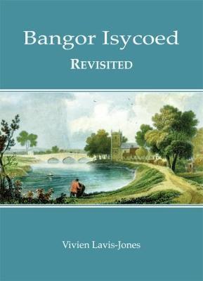 BANGOR ISYCOED REVISITED (Hardback)