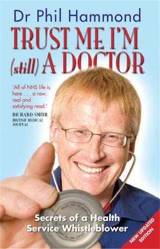Trust Me, I'm (still) a Doctor (Paperback)