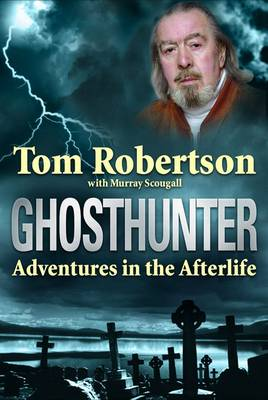 Ghosthunter: Adventures in the Afterlife (Paperback)