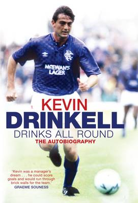 Drinks All Round: The Autobiography (Hardback)