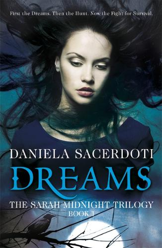 Dreams - The Sarah Midnight Trilogy (Paperback)