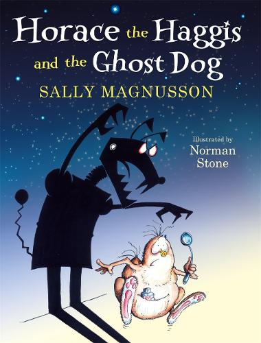 Horace the Haggis: Horace and the Ghost Dog (Hardback)