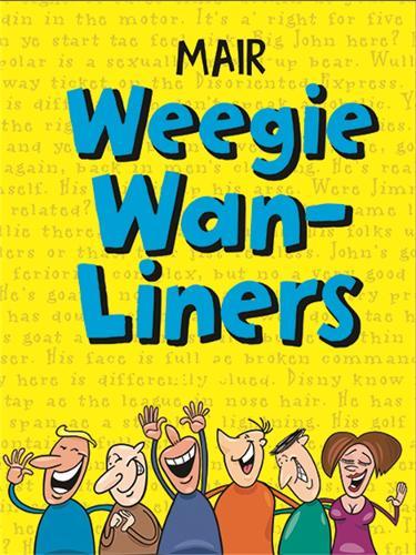 Mair Weegie WAN-Liners (Hardback)