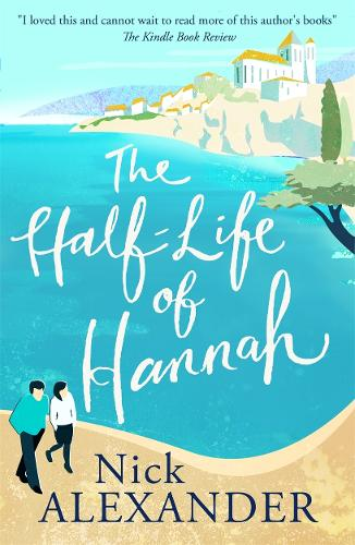The Half-Life Of Hannah (Paperback)
