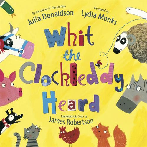 Whit the Clockleddy Heard (What the Ladybird Heard in Scots) (Paperback)