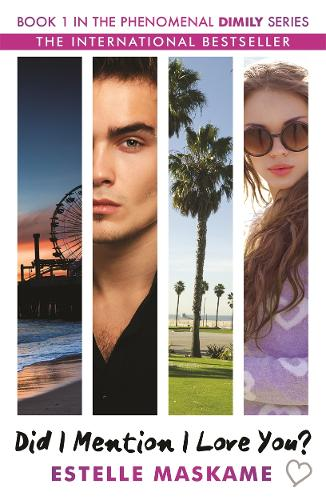 Did I Mention I Love You? Book 1 in the Dimily Trilogy (Paperback)