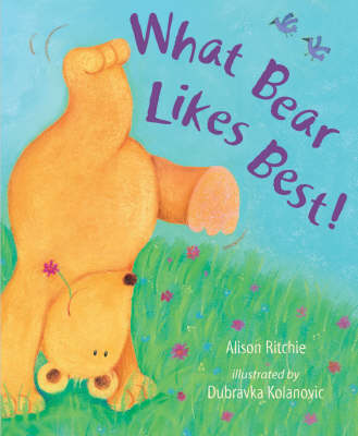 What Bear Likes Best! (Hardback)