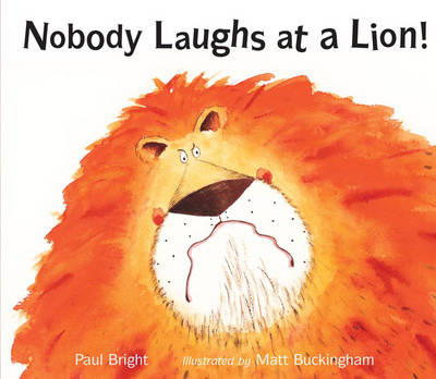 Nobody Laughs at a Lion! (Paperback)