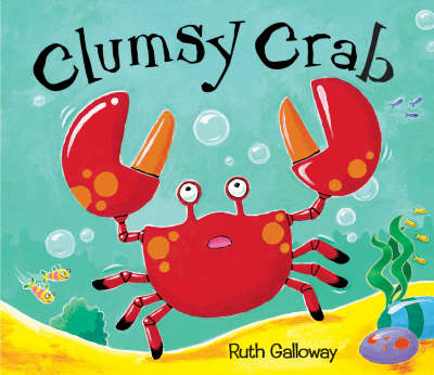Clumsy Crab (Paperback)