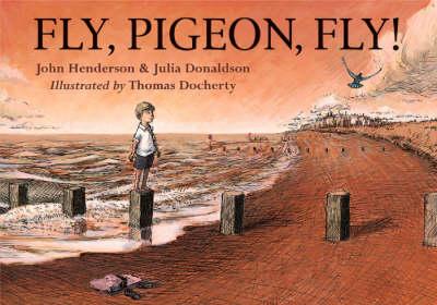 Fly, Pigeon, Fly! (Hardback)