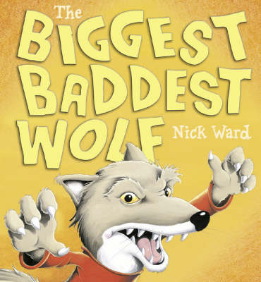 The Biggest Baddest Wolf - Ready Steady Read (Hardback)